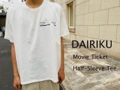 【新着入荷】DAIRIKU 20SS Movie Ticket Half-Sleeve Teeが入荷致しました!:画像1