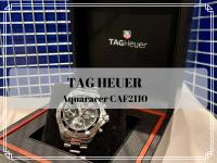 【高価買取】デザイン性・防水性・機能性を兼ね備えたTAG HEUER/タグホイヤーのアクアレーサー/CAF2110が買取入荷致しました。