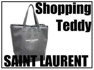 Saint Laurent Parisより「ショッピング・テディ」のご紹介です。【ブランドコレクト表参道店】:画像1